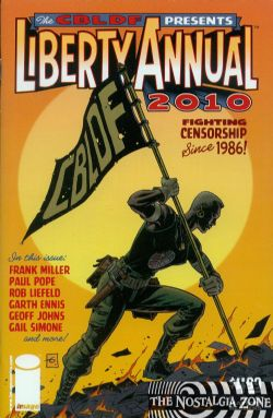 CBLDF Presents Liberty Annual 2010 (2010) nn (Dave Gibbons Cover)