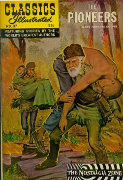 Classics Illustrated (1941) 37 (The Pioneers) HRN166 (11th Print)